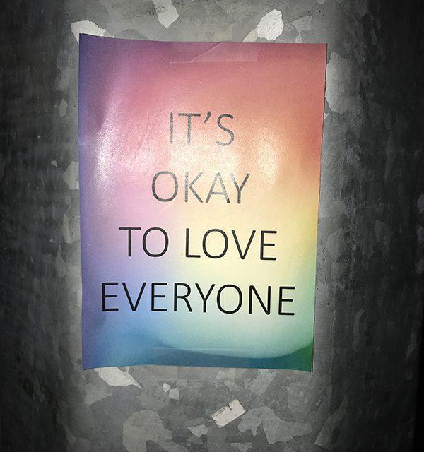 It's okay to love… everyone.