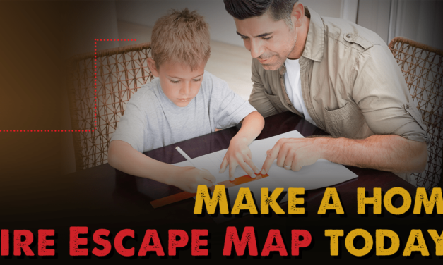 October is Fire Prevention Month: Create a fire escape map of your home and practice getting out safely