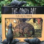 The Candy Rat is on the Prowl BEWARE!!!!