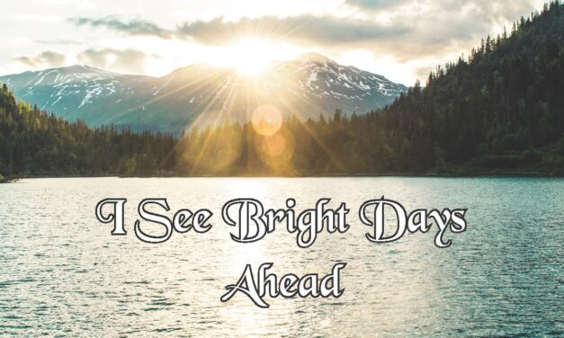 New Year, New Possibilities… I see bright days ahead