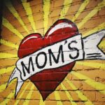 Moms, where would we be without you? No really…