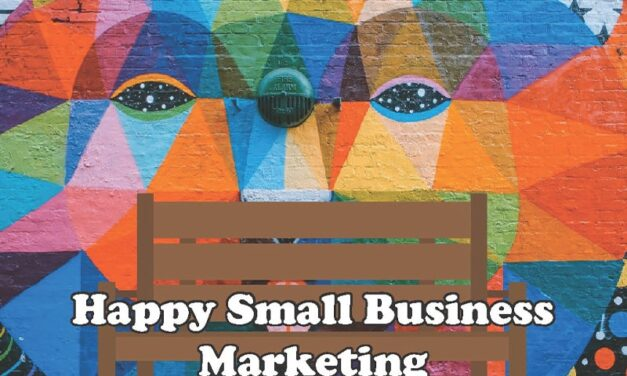 Simple things you can do to grow your business: Happy small business marketing!