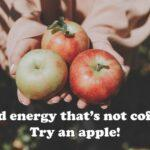 These foods give more energy than coffee, try some apples, eggs or beets